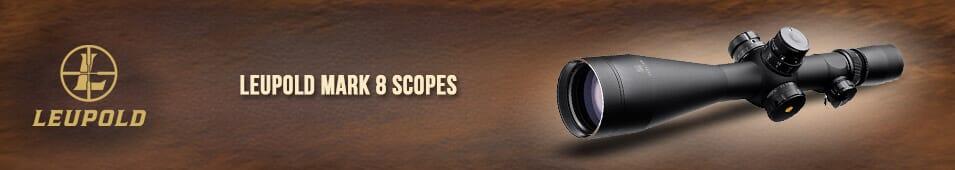 Leupold Mark 8 Scopes