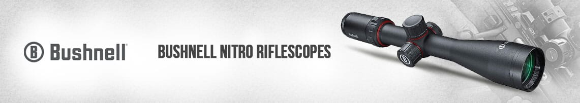 Bushnell Nitro Riflescopes